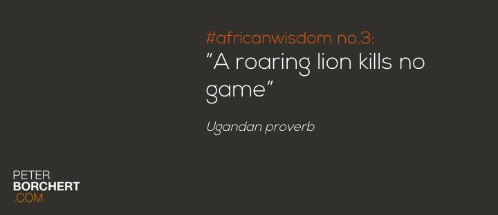 African Wisdom no 3