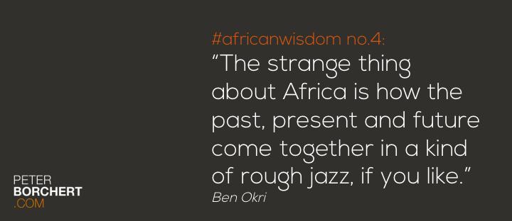 African wisdom no 4
