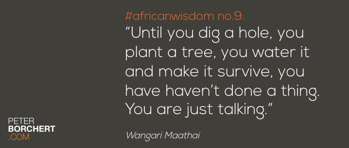 African Wisdom no. 9