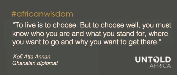 African wisdom Kofi Annan
